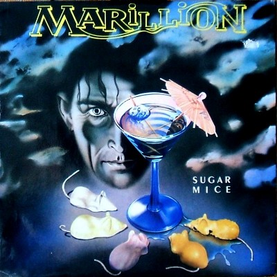 Marillion - Sugar Mice (45 rpm import) - front cover